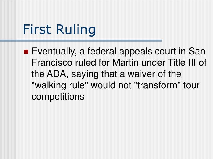 First Ruling