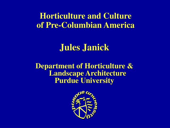 horticulture and culture of pre columbian america n.