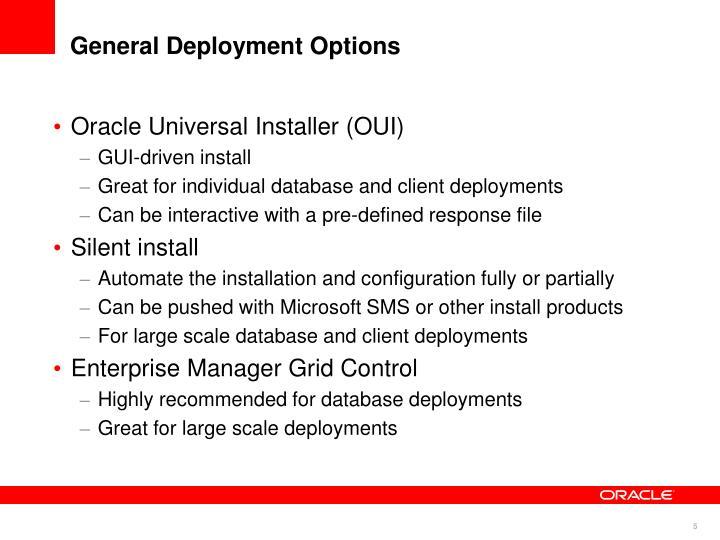 General Deployment Options