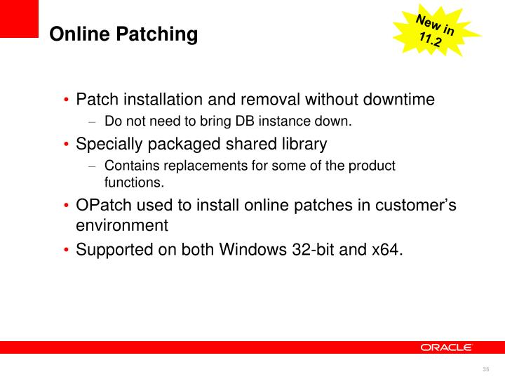 Patch installation and removal without downtime