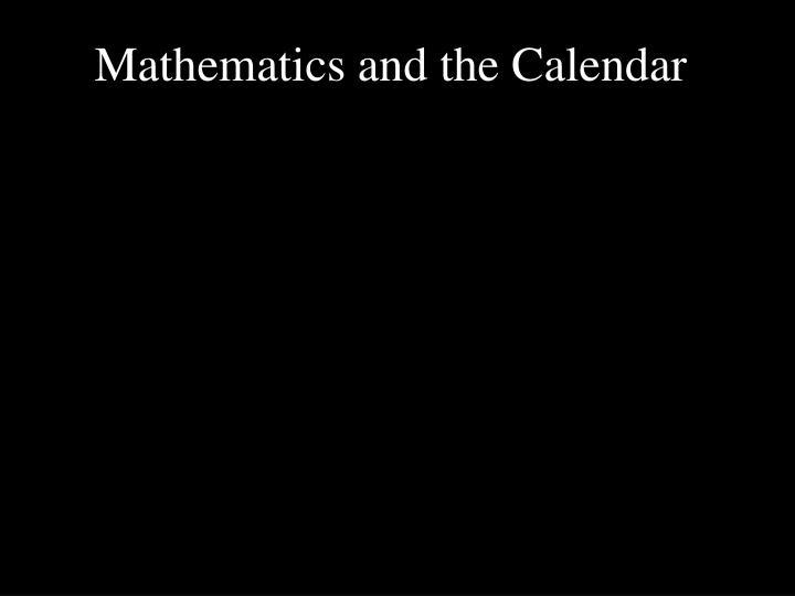 mathematics and the calendar n.