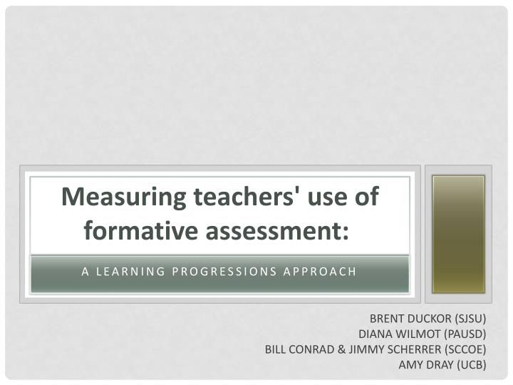 measuring teachers use of formative assessment n.
