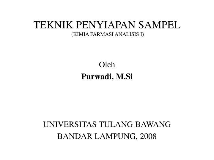 teknik penyiapan sampel kimia farmasi analisis i n.