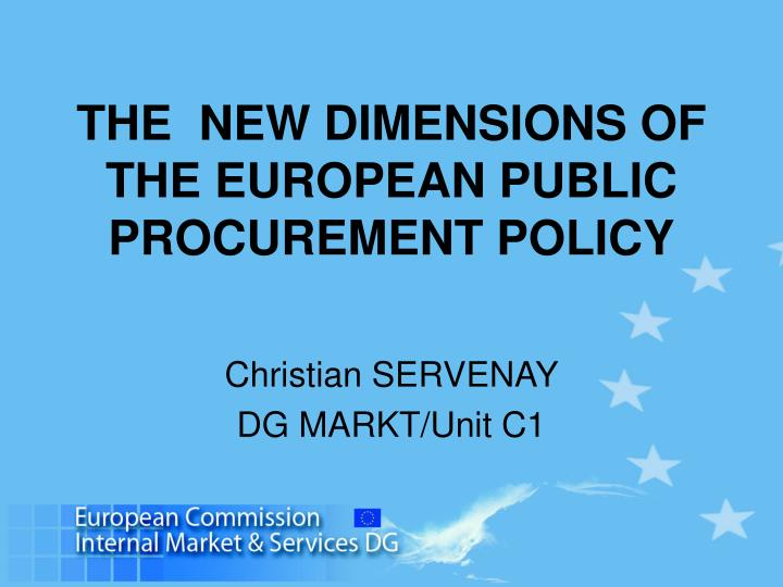 the new dimensions of the european public procurement policy n.