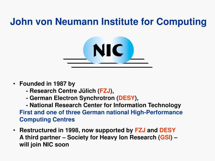 John von Neumann Institute for Computing