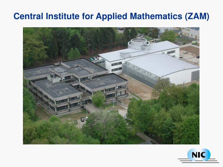 Central Institute for Applied Mathematics (ZAM)