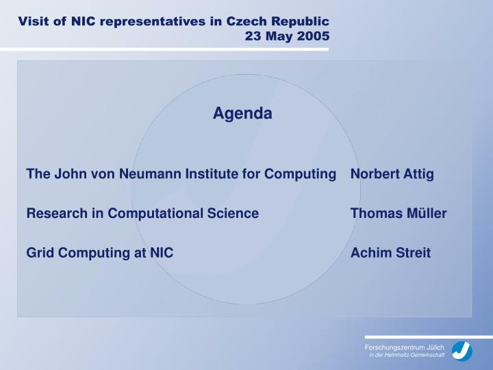 Visit of nic representatives in czech republic 23 may 2005