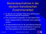 bestandsaufnahme in der deutsch franz sischen zusammenarbeit
