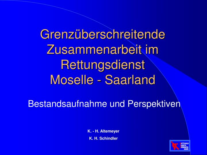 grenz berschreitende zusammenarbeit im rettungsdienst moselle saarland n.