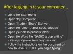 after logging in to your computer