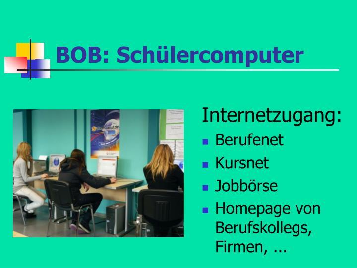 BOB: Schülercomputer