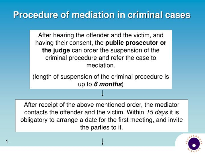 After hearing the offender and the victim, and having their consent, the