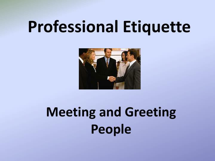 professional etiquette n.