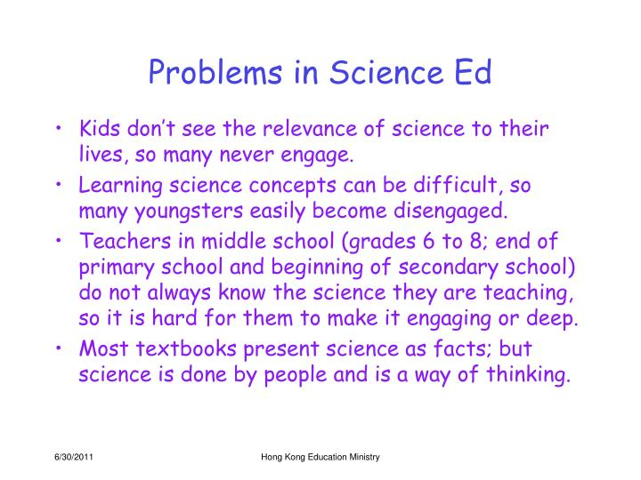Problems in science ed