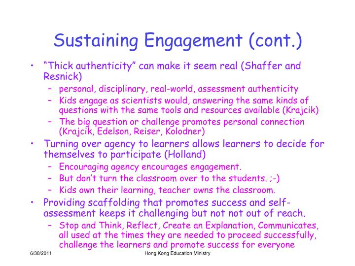 Sustaining Engagement (cont.)