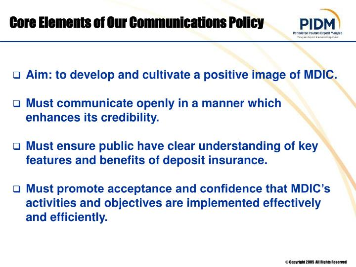 Core Elements of Our Communications Policy