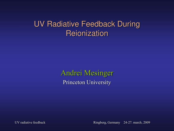 uv radiative feedback during reionization n.