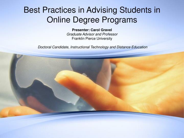 best practices in advising students in online degree programs n.