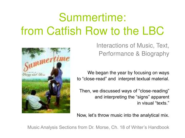 summertime from catfish row to the lbc n.