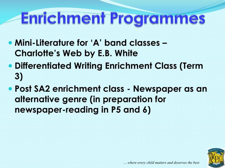 Enrichment Programmes