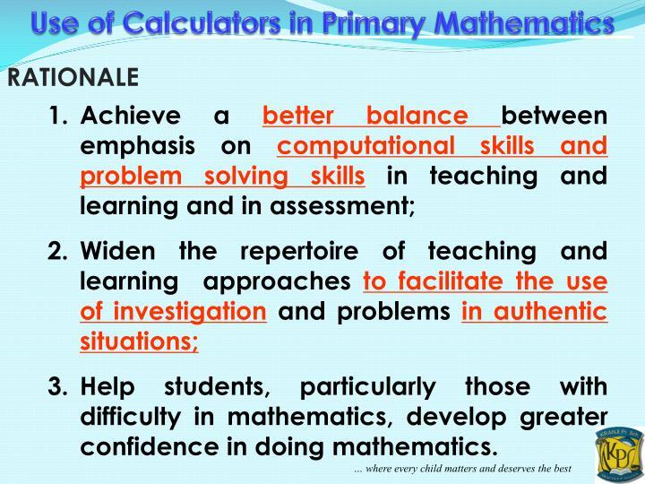 Use of Calculators in Primary Mathematics
