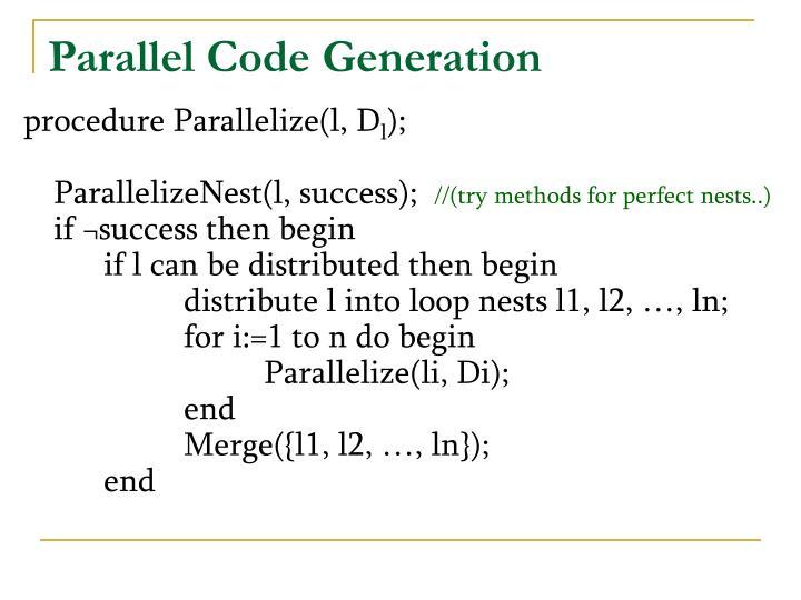 Parallel Code Generation