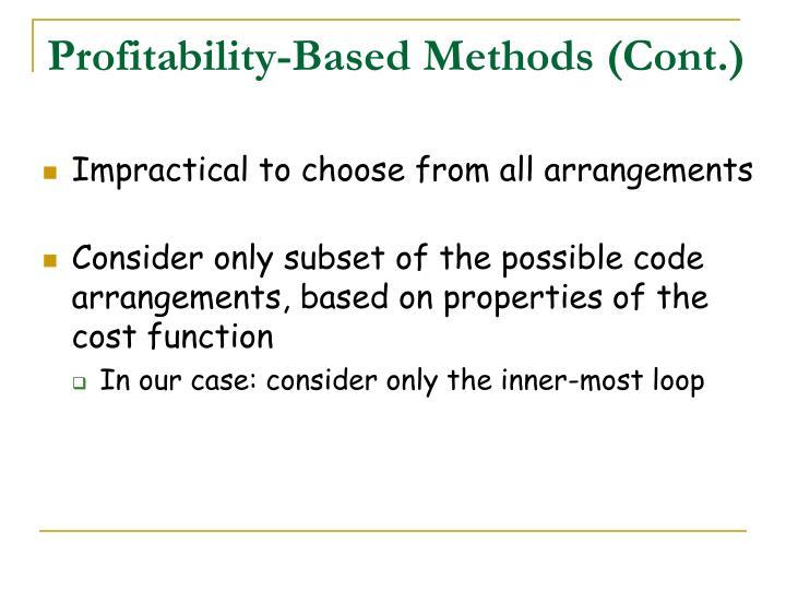 Profitability-Based Methods (Cont.)