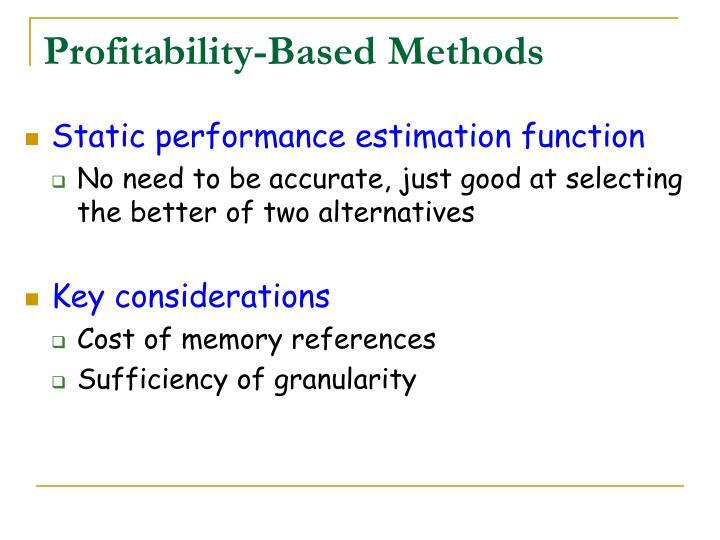 Profitability-Based Methods