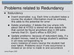 problems related to redundancy
