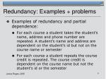redundancy examples problems