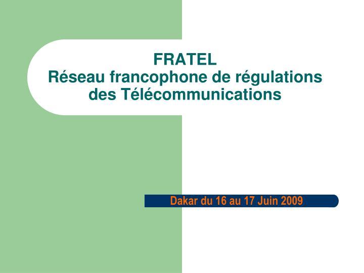 fratel r seau francophone de r gulations des t l communications n.