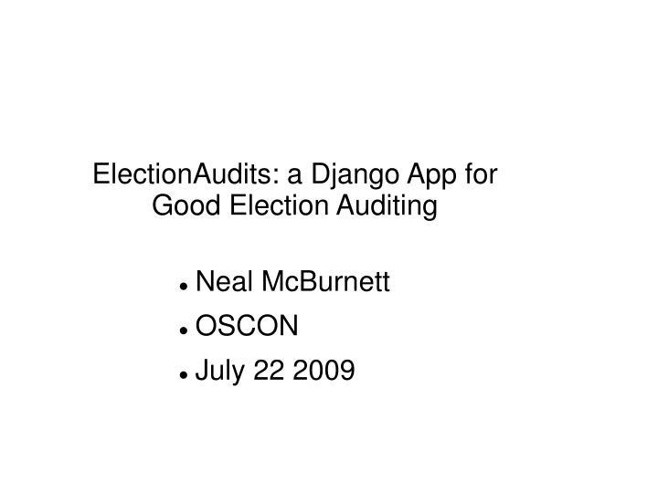 electionaudits a django app for good election auditing n.