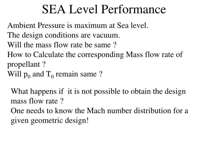 SEA Level Performance