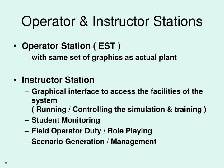 Operator & Instructor Stations