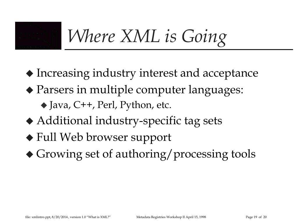 PPT - What is XML (and RDF)? PowerPoint Presentation - ID:3328940