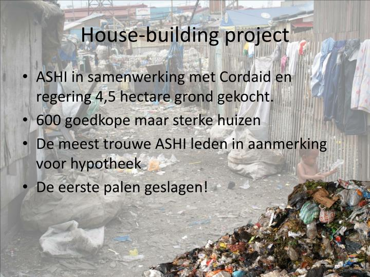 House-building project