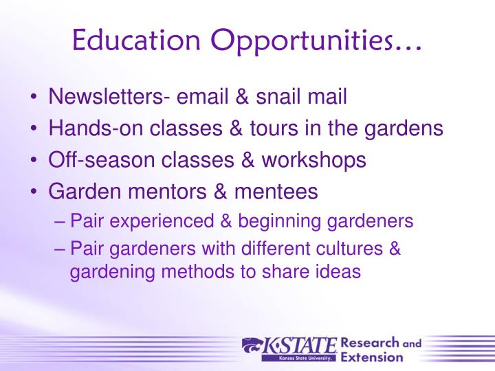 Education Opportunities…