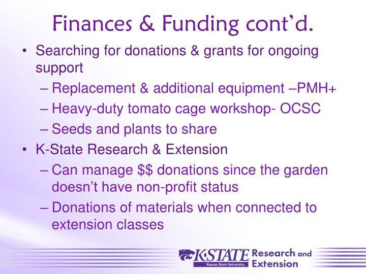 Finances & Funding cont'd.