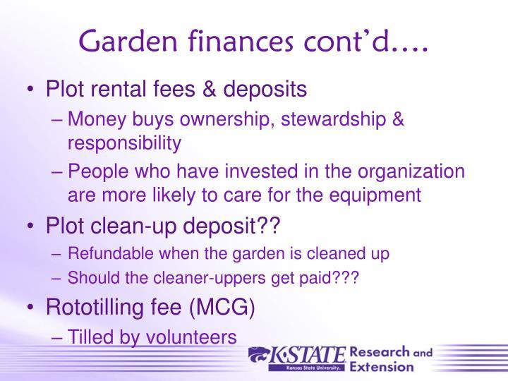 Garden finances cont'd….