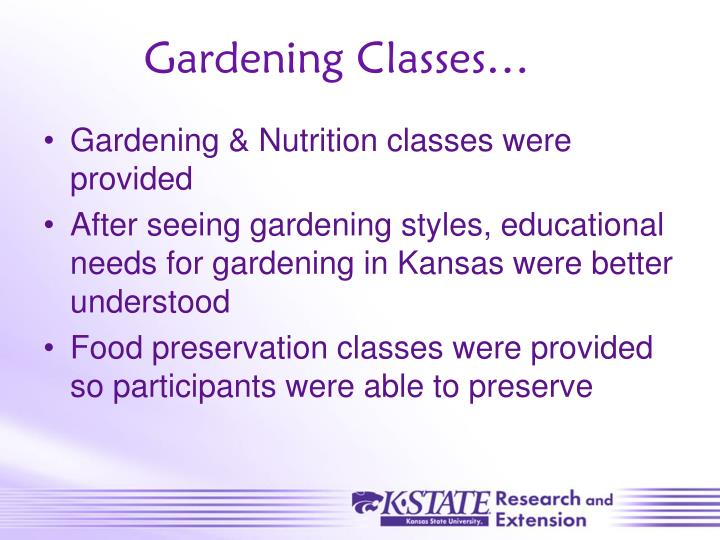 Gardening Classes…