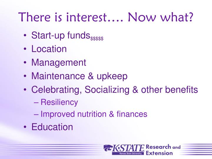 There is interest…. Now what?