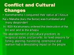 conflict and cultural changes
