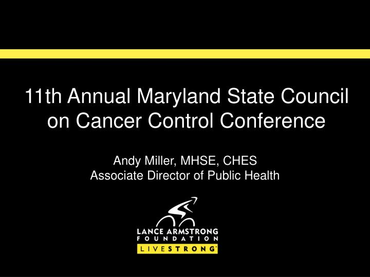 11th annual maryland state council on cancer control conference n.