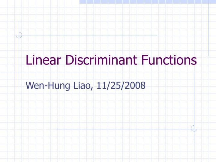 linear discriminant functions n.