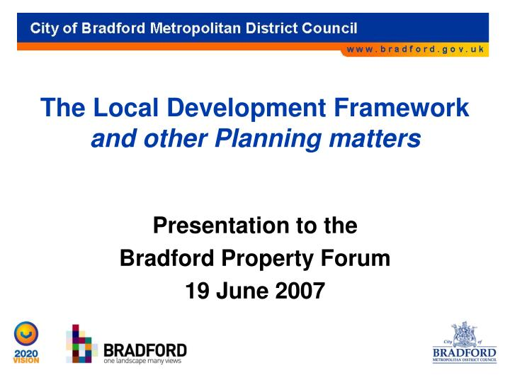 the local development framework and other planning matters n.