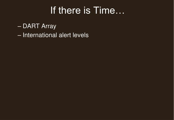 If there is Time…