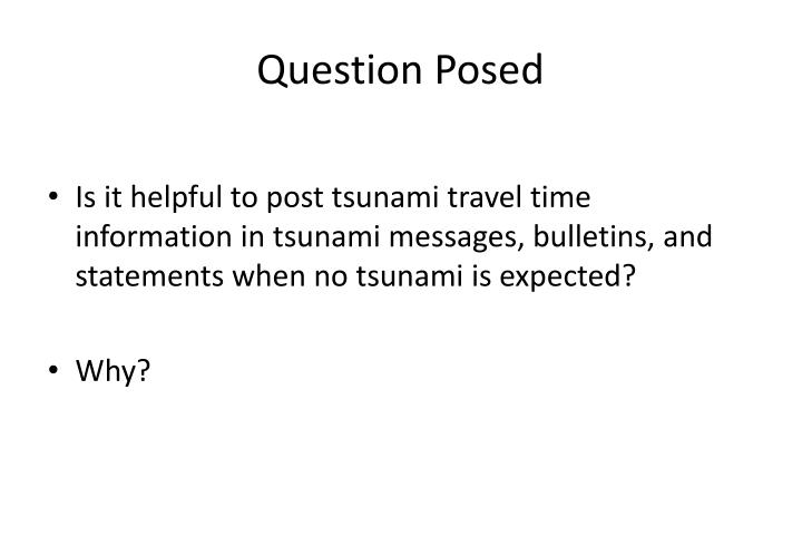 Question Posed