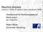 neutrino physics lecture 2 theory of neutrino mass and physics bsm