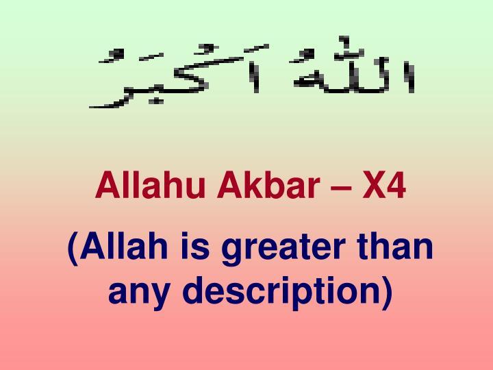 Allahu Akbar – X4