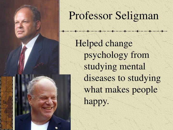 Professor Seligman